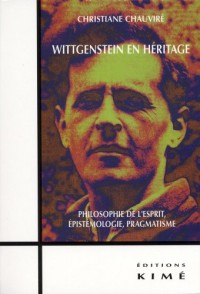 Wittgenstein en héritage : Philosophie de l'esprit, épistémologie, pragmatisme