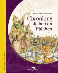 Chronique du Bon Roi Philibert