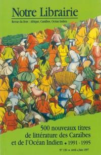 130- 500 Nouveaux Titres de Litterature des Caraïbes et de l'Océan Ind