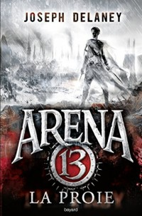 Arena 13 - book 2