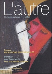 L'autre, Volume 4 N° 2 2003 : Educations sentimentales