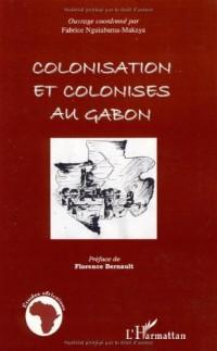 Colonisation et colonisés au Gabon