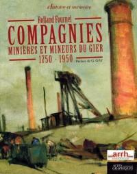 Compagnies minières et mineurs du Gier : 1750-1950