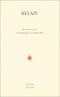 Relais : Dix études réunies en hommage à Georges Blin
