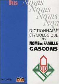 Dictionnaire etymologique des noms de famille gascons