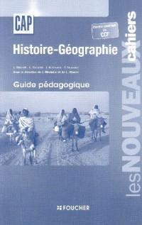 Histoire-Géographie CAP : Avec examen ponctuel ou CCF, guide pédagogique