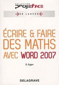 Ecrire & faire des maths avec word 2007