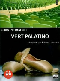 Vert Palatino/1 CD MP3/ Texte intégral