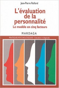L'évaluation de la personnalité: le modèle en 5 facteurs
