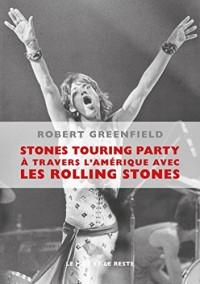 Stones Touring Party : A travers l'Amérique avec les Rolling Stones