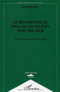 Le régime fiscal des collectivités d'outre-mer