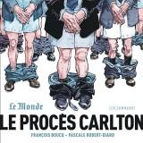 Le procès Carlton : Tome 1