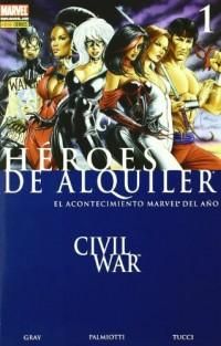 Civil War, Héroes de alquiler
