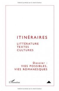 Itinéraires, littérature, textes, cultures, N° 1 : Vies possibles, vies romanesques