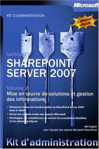 Sharepoint Server 2007 : Tome 2