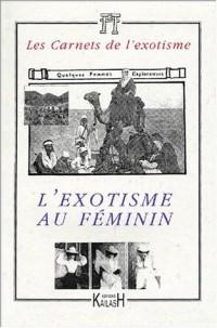 L'exotisme au féminin