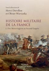 Histoire militaire de la France : Tome 1