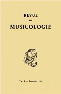 Revue de musicologie tome 50, n° 2 (1964)