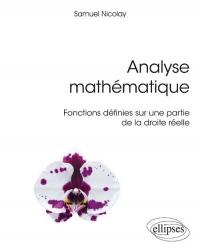 Analyse mathématique - Fonctions définies sur une partie de la droite réelle