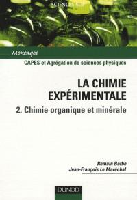 La chimie expérimentale : Tome 2, Chimie organique et minérale