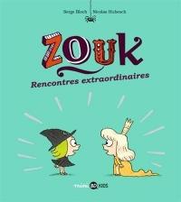 Zouk, Tome 11: Rencontres extraordinaires