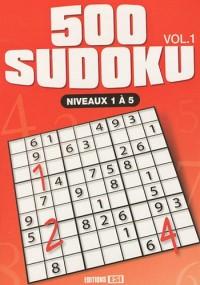 500 sudoku : Volume 1, Niveaux 1 à 5