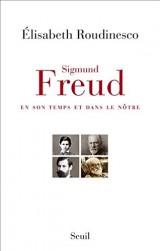 Sigmund Freud, en son temps et dans le nôtre