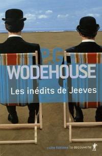 Les inédits de Jeeves Coffret en 3 volumes : Sonnez donc Jeeves ! ; Toujours prêt Jeeves ? ; Jeeves fait campagne
