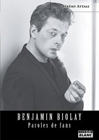 Benjamin Biolay Paroles de fans