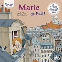 Viens voir ma ville - Marie de Paris (éd.2018)