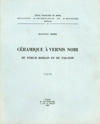 Céramique à vernis noir du Forum romain et du Palatin en 2 volumes Texte et Planches