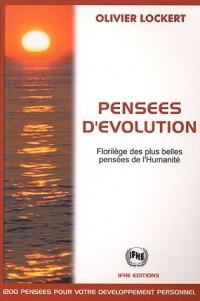 Pensées d'évolution : Florilèges des plus belles pensées de l'Humanité