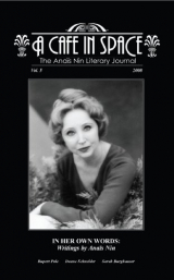 A Cafe in Space: The Anais Nin Literary Journal, Volume 5