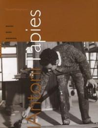 Antoni Tàpies : Oeuvres, écrits, entretiens
