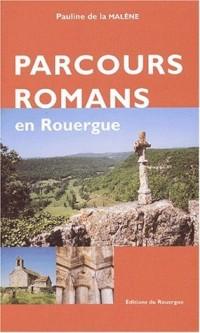 Parcours romans en Rouergue