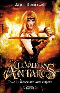 Les Chevaliers d'Antares - Tome 1