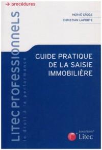 Guide pratique de la saisie immobilière (ancienne édition)
