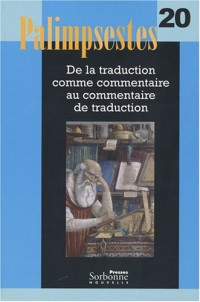 Palimpsestes, N° 20 : De la traduction comme commentaire au commentaire de traduction (1CD audio)