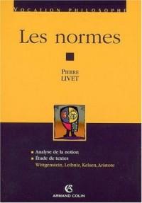 Les normes : Analyse de la notion Etude de textes : Wittgenstein, Leibniz, Kelsen, Aristote