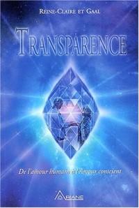 Transparence : De l'amour humain à l'amour conscient
