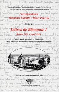 Correspondance : Tome 2, Letrres de Rhénanie I, Février 1922 - avril 1924