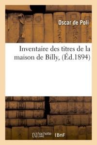 Inventaire de la Maison de Billy  ed 1894