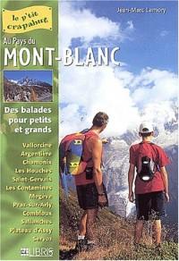 Au pays du Mont-Blanc : Balades pour petits et grands