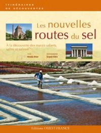 Les nouvelles route du sel : A la découverte des marais salants, salins et salines