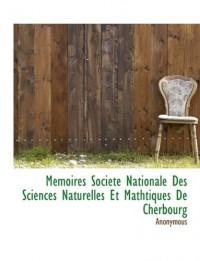 M Moires Soci T Nationale Des Sciences Naturelles Et Mathtiques de Cherbourg