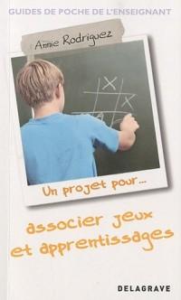 Un projet pour associer jeux (