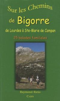 Sur les Chemins de Bigorre : Lourdes a Campan