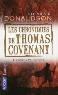 Les Chroniques de Thomas Covenant, Tome 5 :