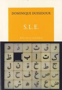 S.L.E.: Récits d'Algérie