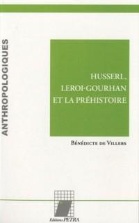 Husserl, Leroi-Gourhan et la préhistoire